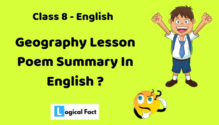 Geography Lesson Poem Summary