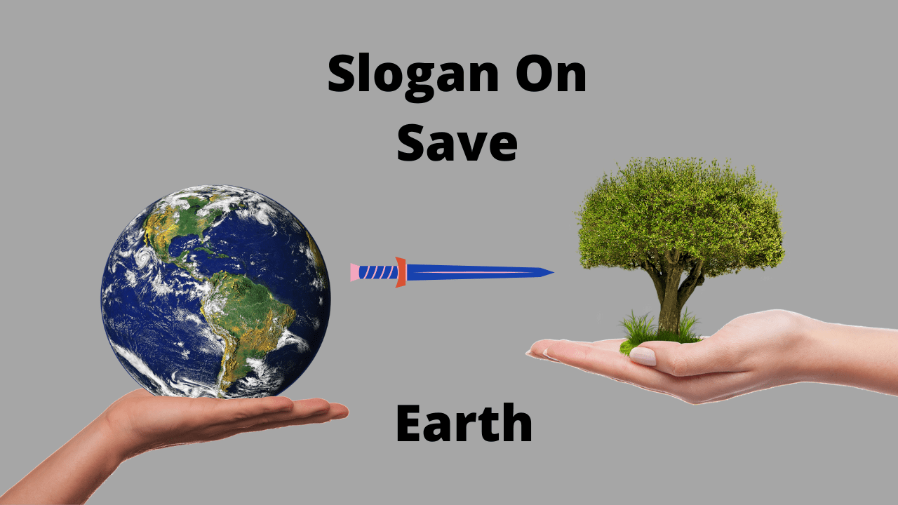 Slogan On Save Earth In Hindi