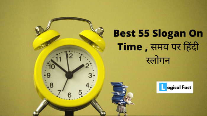 Best 55 Slogan On Time In Hindi