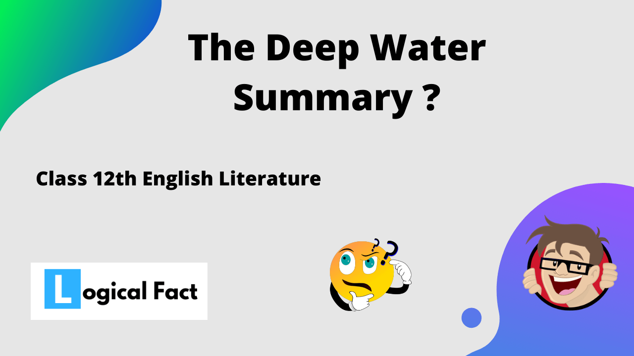 The Deep Water Summary