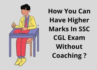 How You Can Have Higher Marks In SSC CGL Exam Without Coaching